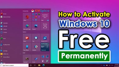Photo of How to Activate Windows 10 for Free Permanently